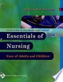Study Guide to Accompany Essentials of Nursing