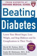 Beating Diabetes A Harvard Medical School Book