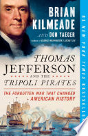 Thomas Jefferson and the Tripoli Pirates by Brian Kilmeade