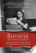 Book The Reporter Who Knew Too Much