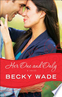 Her One and Only  A Porter Family Novel Book  4