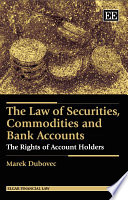 The Law of Securities  Commodities and Bank Accounts