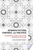 Science Fiction Fantasy And Politics