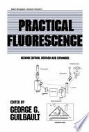 Practical Fluorescence  Second Edition