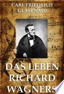 Das Leben Richard Wagners  Gro  e Komponisten