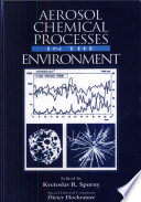 Aerosol Chemical Processes in the Environment