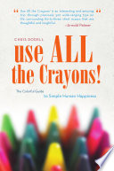 Use All the Crayons! He Needs A Reminder As