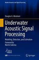 Underwater Acoustic Signal Processing