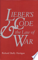 Lieber S Code And The Law Of War