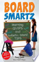 Board Smartz Ideas Into The Classroom By Creating Boards That