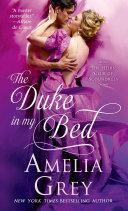 The Duke In My Bed : bray—the duke of drakestone, arrives on...