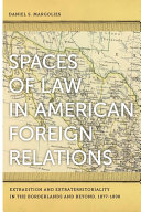 Spaces of Law in American Foreign Relations
