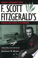 New Essays on F  Scott Fitzgerald s Neglected Stories
