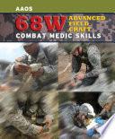 68W Advanced Field Craft  Combat Medic Skills