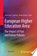 European Higher Education Area  The Impact of Past and Future Policies