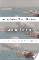 An Inquiry Into Modes of Existence Book PDF