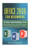 Office 2016 for Beginners  The Perfect Guide on Microsoft Office