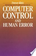 Computer Control and Human Error
