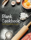Blank Cookbook Your Personal Recipe Journal