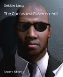 The Concealed Government
