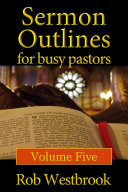Sermon Outlines For Busy Pastors