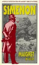 Maigret in Vichy Book
