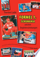 Formel 1  Schumania und ihre Begleiterscheinungen