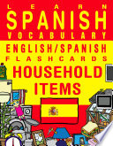 Learn Spanish Vocabulary   English Spanish Flashcards   Household Items