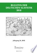 Bulletin der Deutschen Slavistik 2018, Jahrgang 24