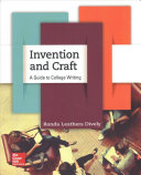 Invention and Craft  A Guide to College Writing