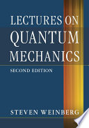 Lectures On Quantum Mechanics book