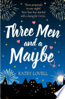 Three Men and a Maybe   Free Romance Short Story