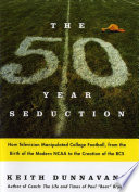 The Fifty Year Seduction