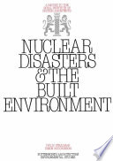 Nuclear Disasters   The Built Environment