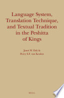Language System  Translation Technique  and Textual Tradition in the Peshitta of Kings