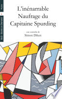 L'inénarrable Naufrage du Capitaine Spurding