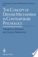 The Concept Of Defense Mechanisms In Contemporary Psychology book