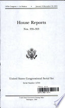 United States Congressional Serial Set, Serial No. 14733, House Reports Nos. 335-353 And The House And Senate Reports