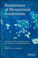 Biosimilars of Monoclonal Antibodies Book