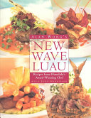 Alan Wong's New Wave Luau : wong is one of hawaii's top...