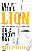 Ebook In a Pit with a Lion on a Snowy Day Epub Mark Batterson Apps Read Mobile