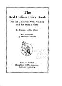 The Red Indian Fairy Book For The Children S Own Reading And For Story Tellers
