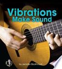 Vibrations Make Sound Book PDF