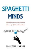 Spaghetti Minds