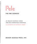 Pele  the Fire Goddess