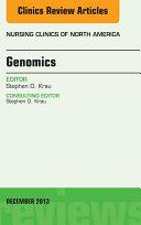 Genomics, An Issue of Nursing Clinics,