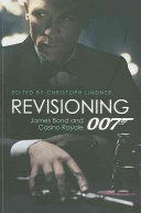 Revisioning 007 book