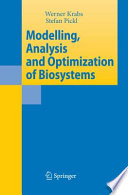 Modelling Analysis And Optimization Of Biosystems book