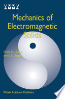Mechanics Of Electromagnetic Solids book