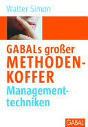 GABALs großer Methodenkoffer Managementtechniken